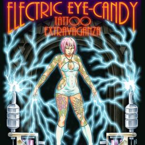 2017 Electric Eye Candy Tattoo Extravaganza