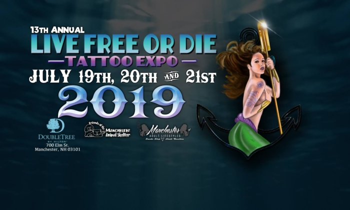 13th Live Free Or Die Tattoo Expo 2019