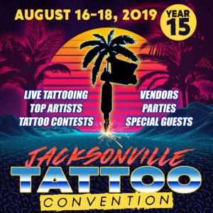 Jacksonville Tattoo Convention • August 2019