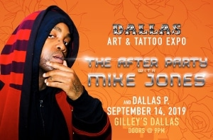 Mike-Jones-Dallas Tattoo Official Expo After Party 2019