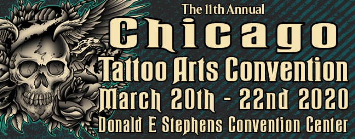 Chicago Tattoo Arts Convention • March 2020 • United States