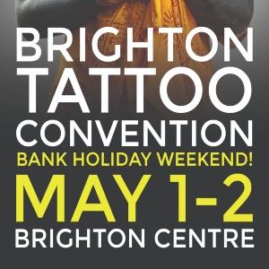 Brighton Tattoo Convention 1 May 2021